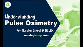 What is Pulse Oximetry Problems for Nursing KAMP NCLEX Review 2019
