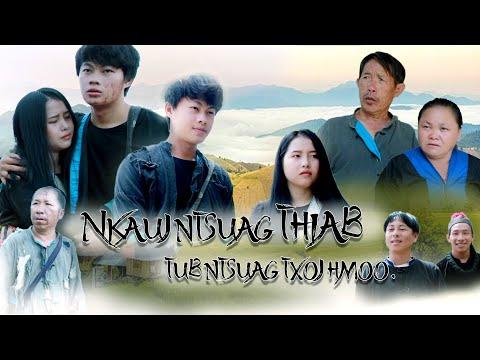 nkauj ntsuag thiab tub ntsuag  txoj hmoo [ Hmong Movie Tshiab ] zaj laug channel - Видео онлайн