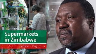 gibson chigumira supermarkets in zimbabwe