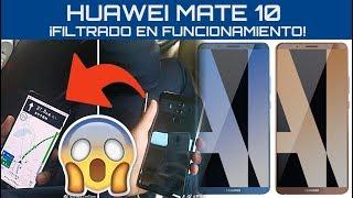 HUAWEI MATE 10 PRO - ¡FILTRADO en FUNCIONAMIENTO!, Características, Lanzamiento y Precio, en español