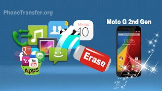[Moto G2 Data Eraser]: How to Erase & Clear All Data from Your Moto G 2nd Gen Permanently