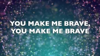 You Make Me Brave by Amanda Cook, Bethel Music LYRIC VIDEO thumbnail