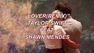 ★和訳★Lover(remix) - Taylor Swift ft. Shawn Mendes