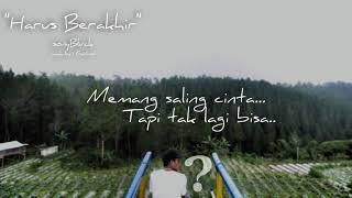 Gambar cover Harus Berakhir - sonyBLVCK (video lirik)