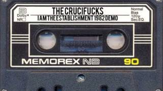 Watch Crucifucks I Am The Establishment video