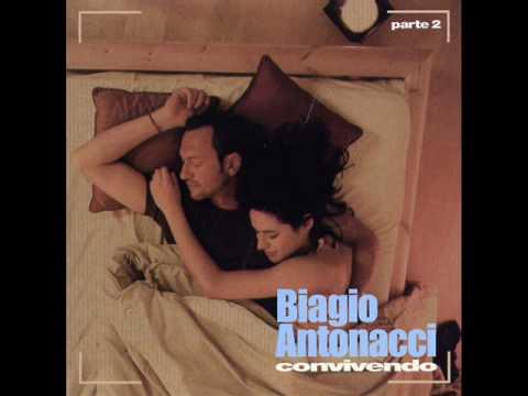 Biagio Antonacci - Non ti passa più