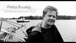 Pekka Ruuska - Ohrankeltainen Kuu