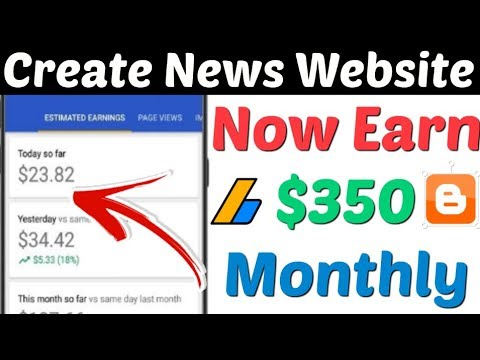 Create News Website On Google Blogger 2019| Earn $300 Month From News Website| Make News Website