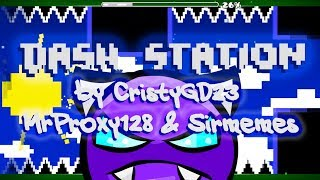 DASH STATION by CristyGD23, Sirmemes & Me | Geometry Dash