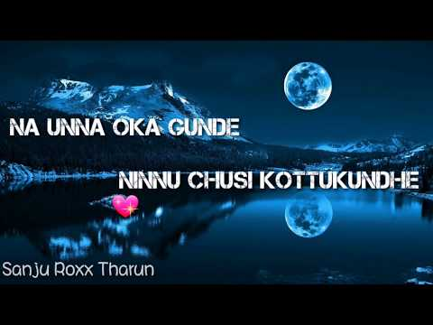Na Unna Oka Gunde Song || Lyrical Whatsapp Status || Own Creation || Video By Alfa Videos ||