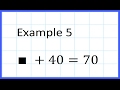 6A2aEx5 Algebra Simple Equations Addition One Step