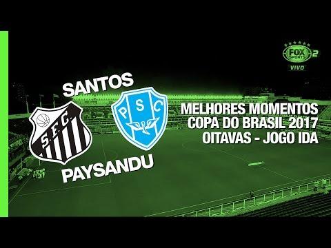 Melhores Momentos - Santos 2 x 0 Paysandu - Copa do Brasil - 26/04/2017