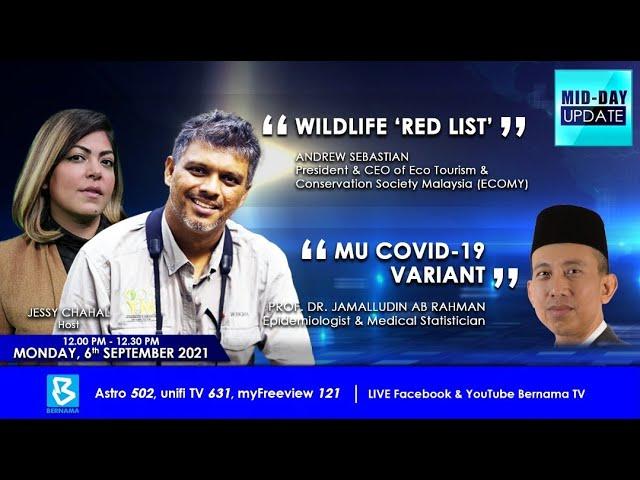 "BERNAMA TV: Wildlife ""Red List"""