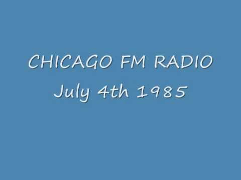 Chicago FM Radio  July 4th 1985.wmv