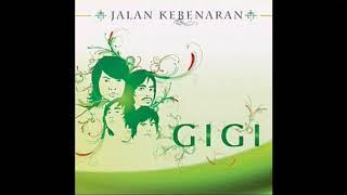 GIGI - Yang Tak Terlupakan II