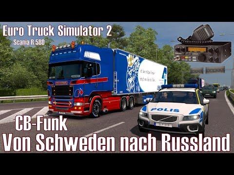 ETS2 I Scania R 580 ★ CB-Funk I Von Schweden nach Russland ★ #276 CB-Funk Tour [Deutsch/HD]