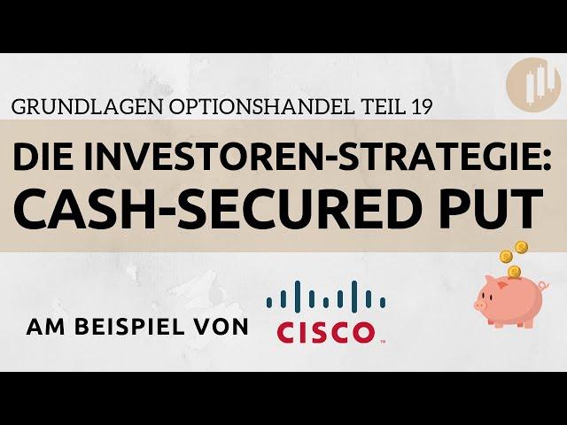 Die beste Optionsstrategie für Investoren: Cash-Secured Put