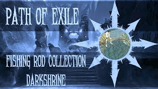 Path of Exile - Fishing Rod Collection (Darkshrine)