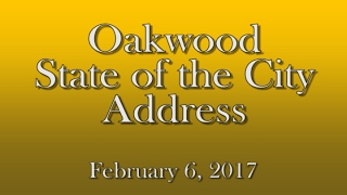 Oakwood State of the City Address 2017
