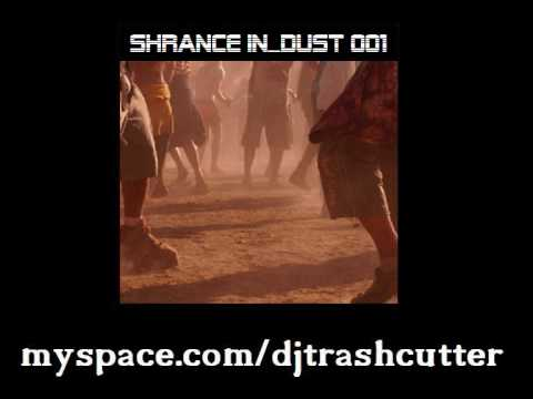 [schranz|industrial] dj_trashcutter: shrance in_dust 001 teaser (part 1/2)