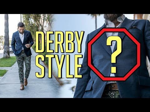 How To Dress For The Kentucky Derby 2018 || Don't Look Silly! || Gent's Lounge 2018