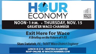 Hour Economy - Exit Here For Waco