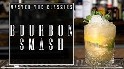 Master The Classics: Bourbon Smash