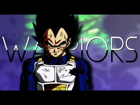 Dragonball Super「AMV」- Warriors