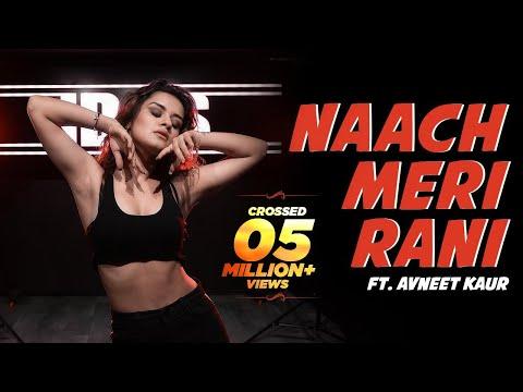 NAACH MERI RAANI feat. AVNEET KAUR  GURU RANDHAWA  IDALS  DANCE COVER