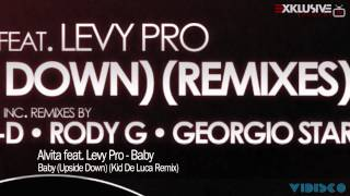 Alvita feat. Levy Pro - Baby (Upside Down) (Kid de Luca Remix)