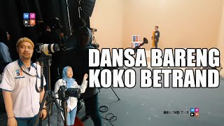 "BEHIND THE MOP - SERUNYA DANSA BARENG KOKO BETRAND DI ""MOP MUSIC"" SEASON 4 YANG FULL COLOR !!!"