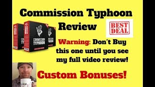 Commision Typhoon Review-Warning don't buy until you watch my review!