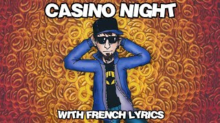 CASINO NIGHT WITH FRENCH LYRICS - PuNkY