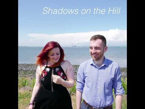 Shadows on the Hill — 'I was here before'