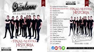 (2020) Grupo Quintanna - Deluxe Edition (El Final De Nuestra Historia) Álbum Completo