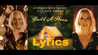 Stefanie Heinzmann feat. Alle Farben - Build A House LYRIC VIDEO - 21.9.2018 NEW SINGLE