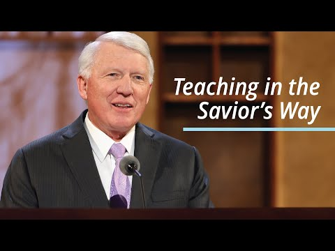 Teaching in the Savior's Way   Jan E. Newman   April 2021 General Conference