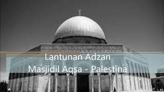 Gambar cover Lantunan Adzan Merdu - Palestina