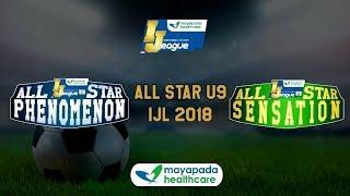 [ALL STAR U9] Phenomenon U9 vs Sensation U9 [Indonesia Junior Mayapada League 2018] 5-8-2018