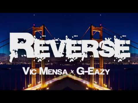 Vic Mensa - Reverse (Ft. G-Eazy) Lyrics
