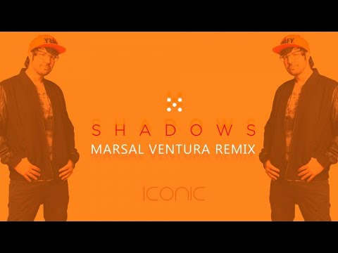 Iconic - Shadows (Marsal Ventura Remix)