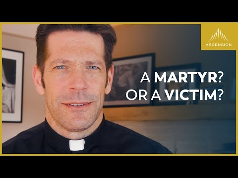 A Martyr for the Faith vs. a Victim of Circumstance