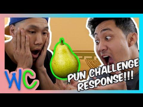 PEAR *PUN CHALLENGE RESPONSE* (WILD CARD)
