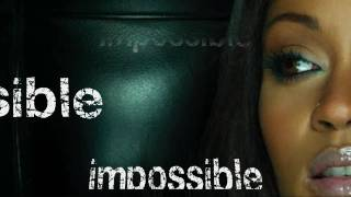 Shontelle - Impossible (with lyrics + DOWNLOAD LINK)