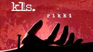 kls. - Rikki