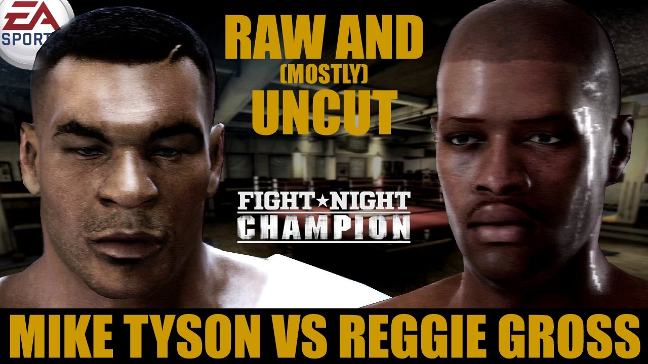 Mike Tyson vs Reggie Gross ★ Tyson Raw And [Mostly] Uncut ★ Full Fight Night Champion Simulation