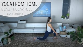 Session 4.5 - Bonus Mindfulness and Yoga Flow - Yoga From Home