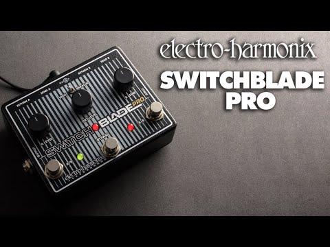 electro harmonix switchblade pro youtube. Black Bedroom Furniture Sets. Home Design Ideas