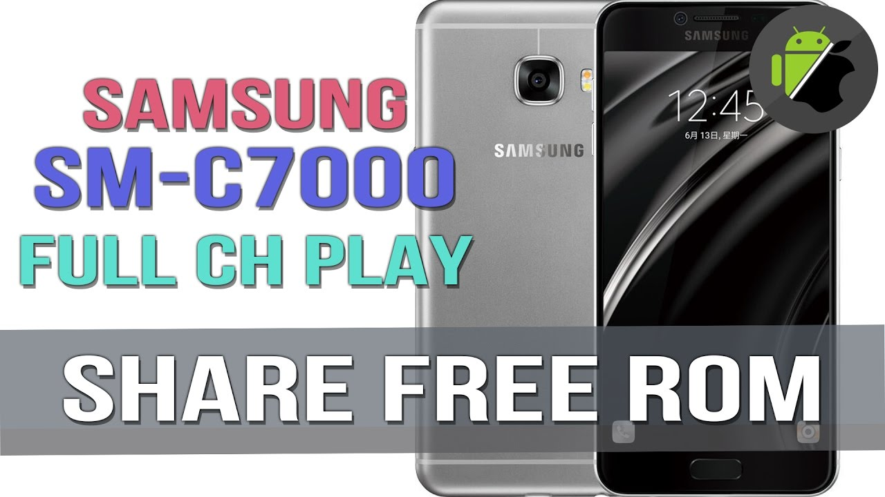 ROM full language, CH Play for Samsung C7 (SM-C7000) - Flash via Odin