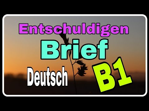 Deutsch lernen - Brief Entschuldigung Deutschkurs B1